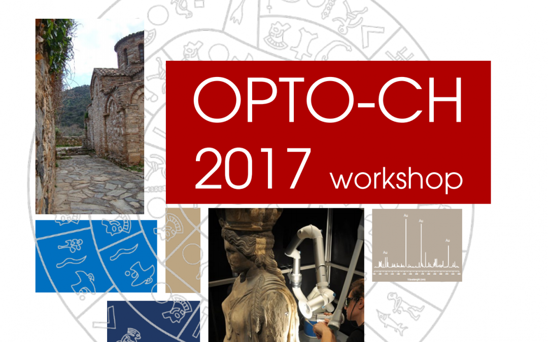 OPTO-CH 2017 – Laser technologies in Cultural Heritage analysis, diagnostics and conservation